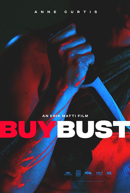 BUYBUST: Erik Matti And Anne Curtis Give us All Out Action in New Teaser Trailer