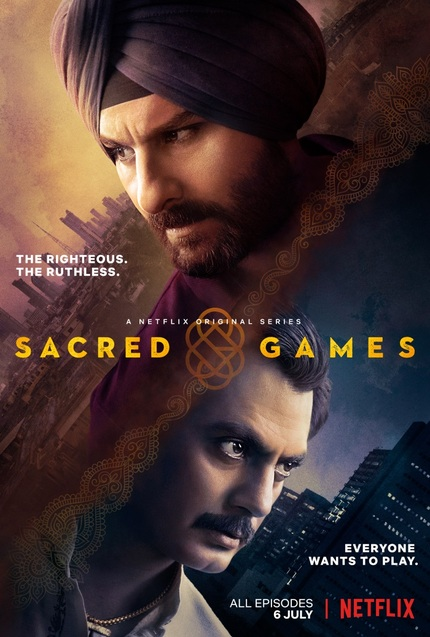 Notes on Streaming: India's SACRED GAMES Could Be Netflix's Next Big Winner
