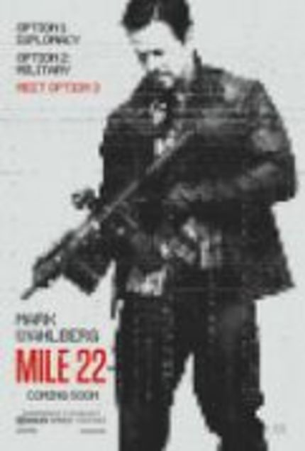 REVIEW: Mile 22 is a tedious and trivial hike into the realm of mindless, militaristic mayhem