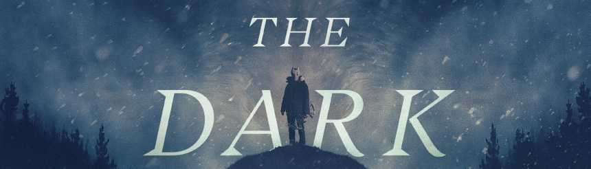 HOLD THE DARK: Key Art Debuts For Jeremy Saulnier's Netflix Film