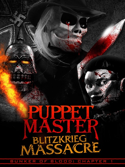 BUNKER OF BLOOD PART ONE - PUPPET MASTER: BLITZKRIEG MASSACRE - Now on VOD