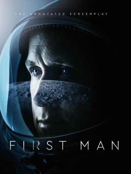 Giveaway: Win a FIRST MAN Annotated Screenplay!