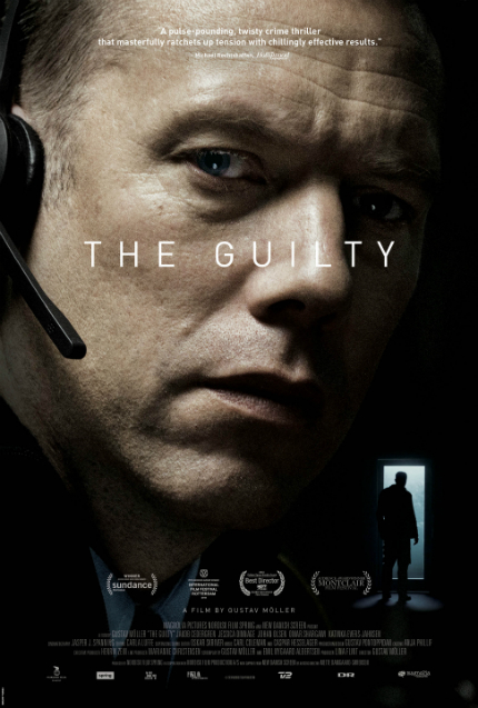 Review: THE GUILTY, The Longer He Talks, The Higher the Stakes