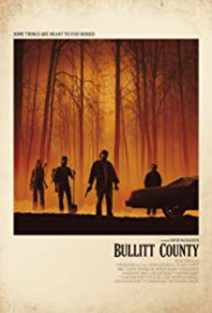 REVIEW: Bullitt County hits its intended rural target as an indie atmospheric backwoods thriller