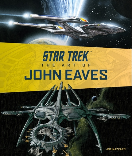 Giveaway: Win a Copy of STAR TREK: THE ART OF JOHN EAVES