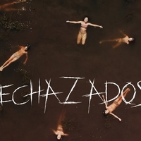 Friday One Sheet: RECHAZADOS (Rejected)