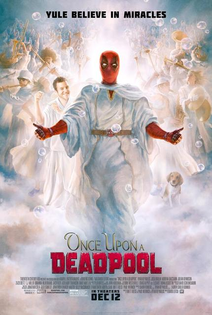 Review: ONCE UPON A DEADPOOL, Nothing New Under The Sun, But Still A Pinch Of Naughty-ish Fun