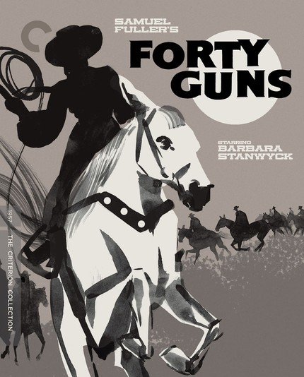 Blu-ray Review: FORTY GUNS Rides Out on Criterion