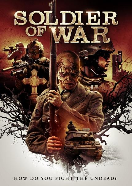 SOLDIER OF WAR: New Trailer And Poster Ahead of March Release