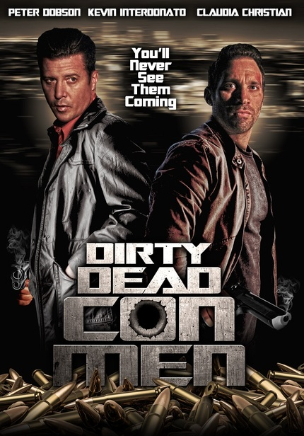 DEAD DIRTY CON MEN Trailer: Crime Thriller Throwback Hits Digital