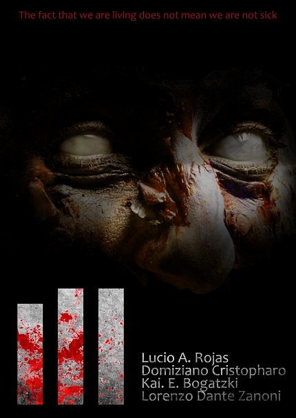 ILL: A New Extreme Body Horror Anthology is Coming From TRAUMA, A TASTE OF PHOBIA and SCARS OF XAVIER Directors