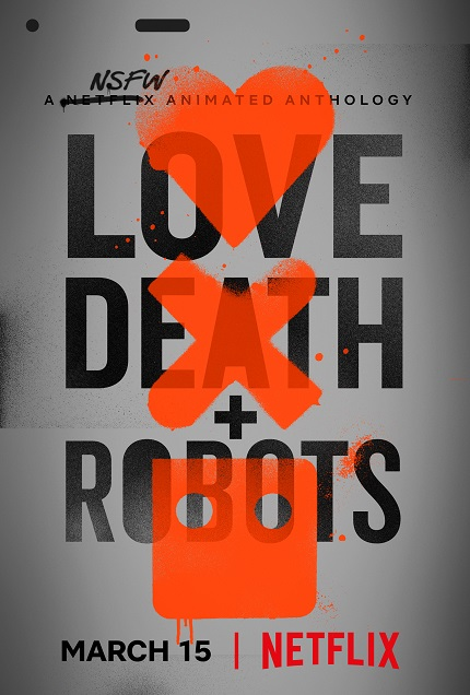 LOVE DEATH + ROBOTS: NSFW Trailer For Animated Anthology For Adults From David Fincher And Tim Miller