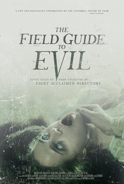 Fear Goes International In THE FIELD GUIDE TO EVIL Trailer