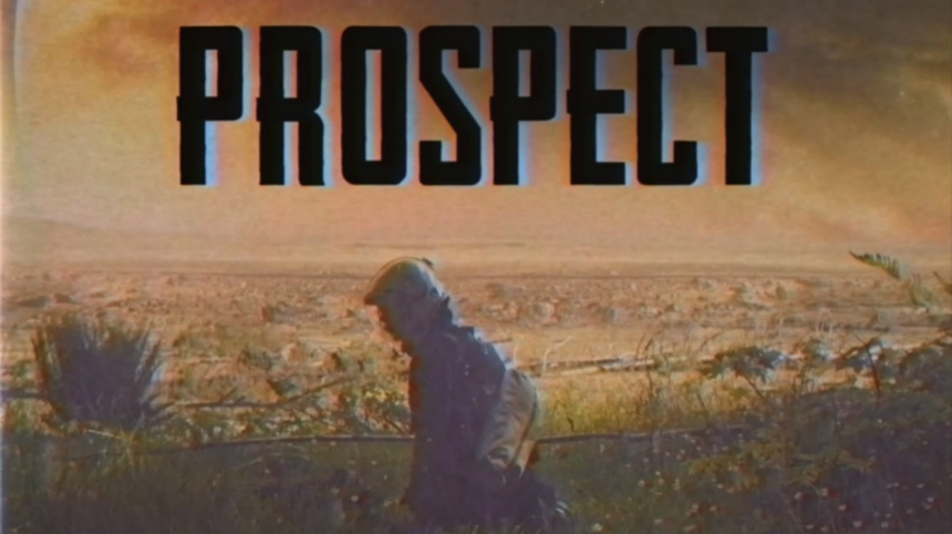 PROSPECT Hits VOD: Check Out Its Cool VHS Trailer
