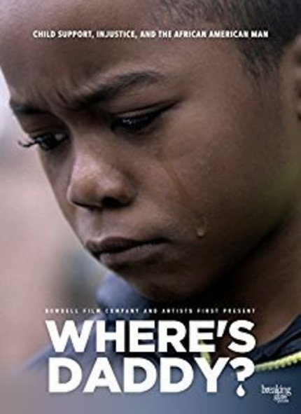 REVIEW: Where's Daddy? documentary examines the fatherless phenomenon at the expense of a flawed child support system