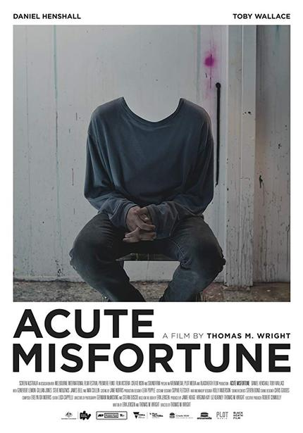 Watch The Trailer For Thomas Wright's Brilliant Directorial Debut ACUTE MISFORTUNE