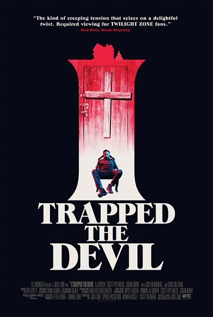 I TRAPPED THE DEVIL: Watch The Trailer For Josh Lobo's Debut Horror Film