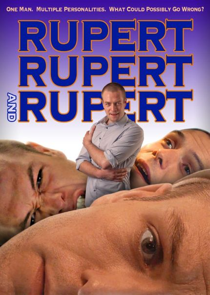 RUPERT, RUPERT & RUPERT: Multiple Personality Disorder Takes Centre Stage in Witty UK Indie