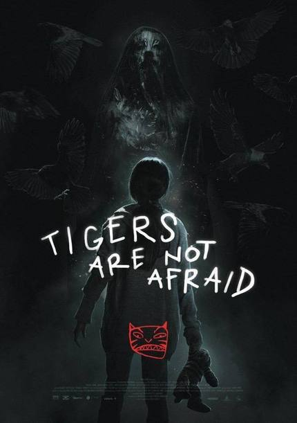 Issa López's Festival Hit, TIGERS ARE NOT AFRAID, Acquired By Shudder For Late 2019 Release