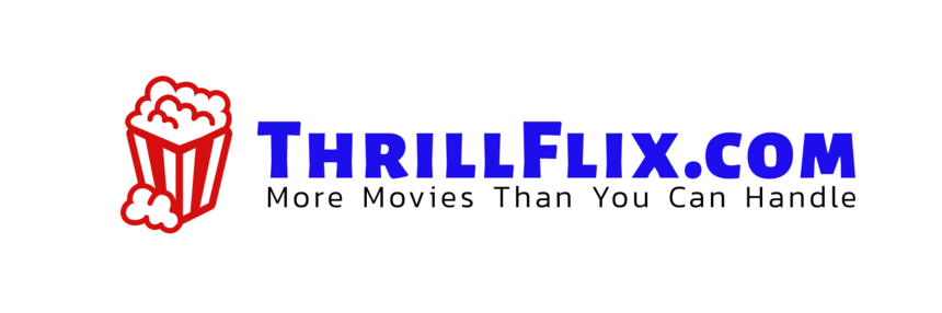 ThrillFlix.com - A New Highly Entertaining Video On Demand Platform for Independent Movies