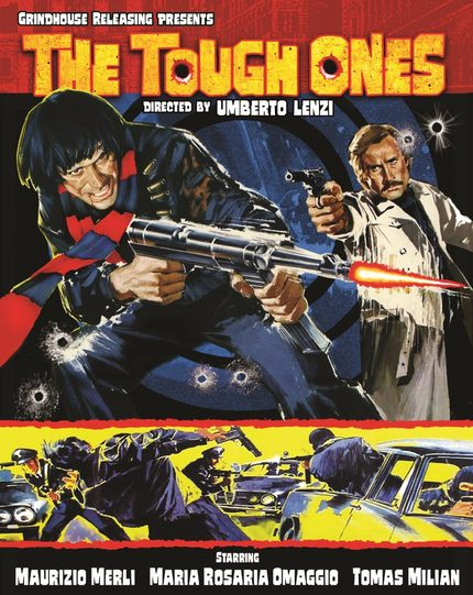 Umberto Lenzi's THE TOUGH ONES To Make Its Blu Debut From Grindhouse Releasing July 9th
