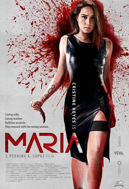 Notes on Streaming: Filipino Revenge Thriller MARIA Gets Bloody, Nasty