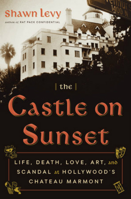 Book Review: THE CASTLE ON SUNSET, How a Building Influenced a Culture