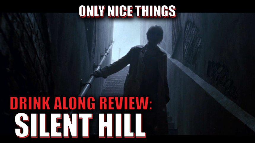 Drink Along Review: Silent Hill – Should You Revisit The Foggy Town That Monsters Call Home?