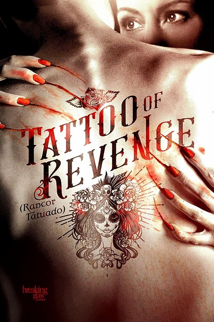 TATTOO OF REVENGE: Mexican Female Empowerment Thriller Coming to DVD/VOD in September