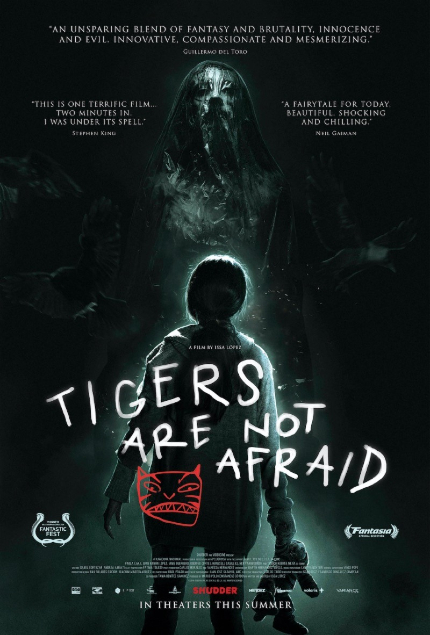 Review: TIGERS ARE NOT AFRAID, Magical, Violent, Terrifying