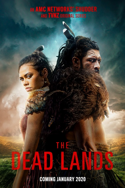 THE DEAD LANDS: Supernatural Maori Series Coming to Shudder And TVNZ in January