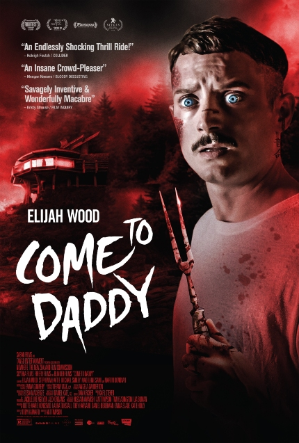 COME TO DADDY Trailer: Elijah Wood Learns That Father Does Not Know Best