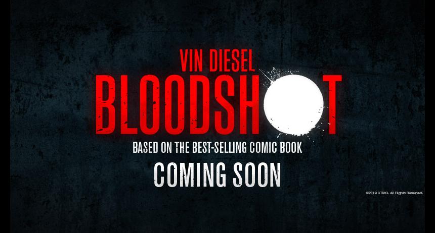 BLOODSHOT: Vin Diesel Got Them Bloodshot Eyes in New Trailer