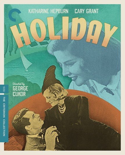 Blu-ray Review: George Cukor's HOLIDAY Is As Alive as Ever