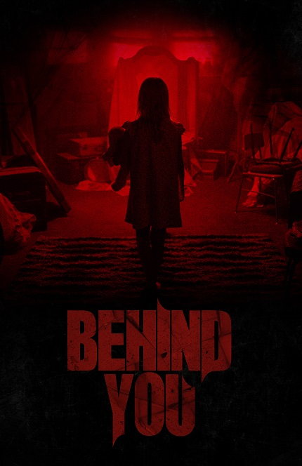 BEHIND YOU: Poster & Trailer For Andrew Mecham and Matthew Whedon's Debut Horror Flick
