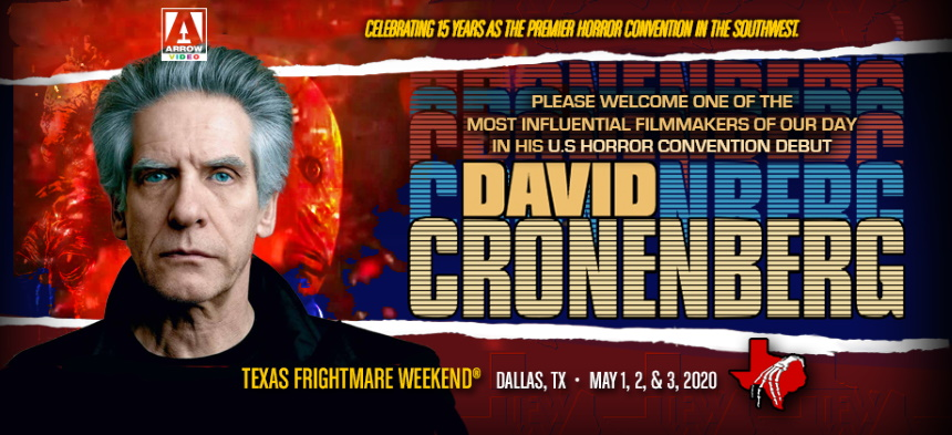 Texas Frightmare 2020: David Cronenberg Makes His US Convention Debut At The Southwest's Biggest Event