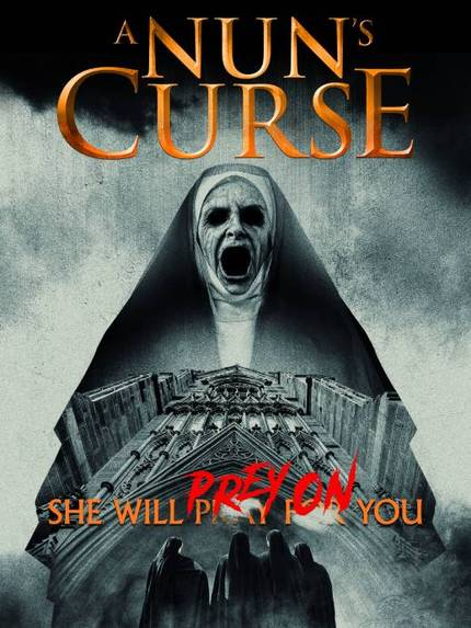 A NUN'S CURSE: Watch The Official Trailer, Poster Marks Release in May