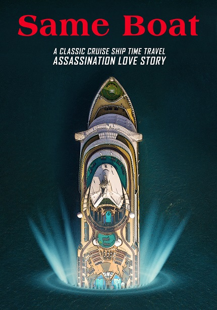 SAME BOAT: Trailer & Poster Premiere, a Time Travelling Assassin Falls in Love, New From The EMPATHY INC. Team