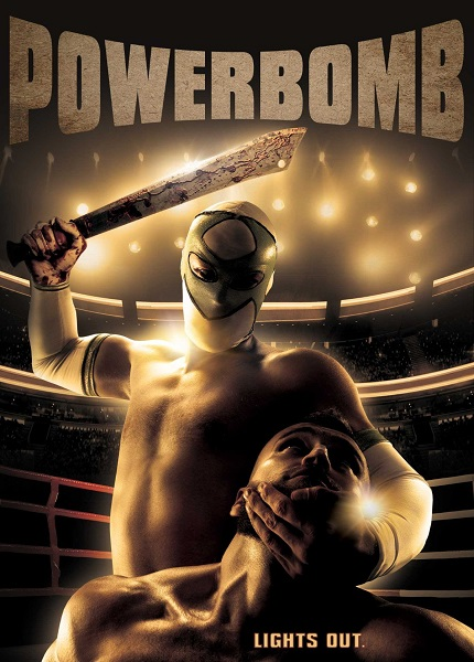 POWERBOMB Official Trailer: Indie Wrestling Horror Comedy on DVD & Digital This April