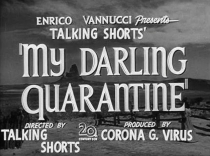 My Darling Quarantine Short Film Festival Brings Dystopian Fiction to Your Browser