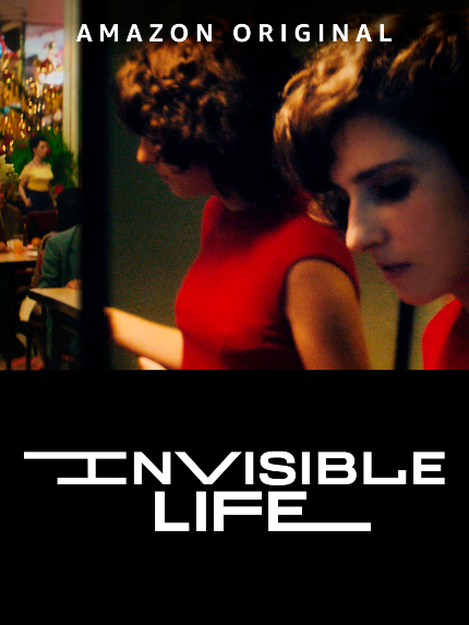 Now Streaming: INVISIBLE LIFE, Affecting Drama With Something to Say