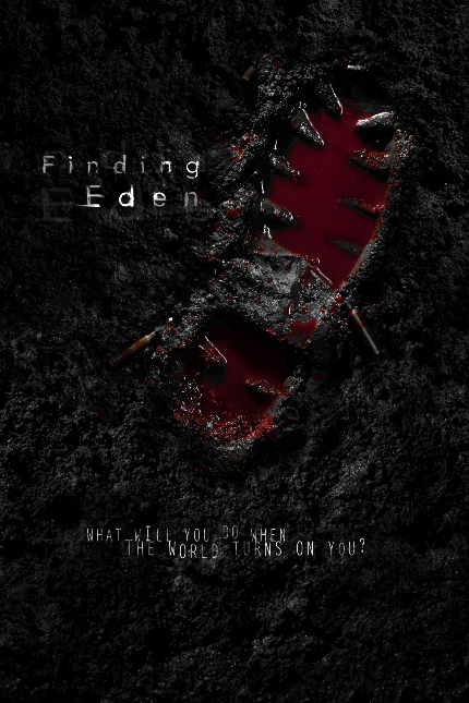 FINDING EDEN Trailer: So Much Pain, So Many Weapons