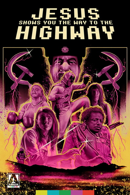 Exclusive Trailer: JESUS SHOWS YOU THE WAY TO THE HIGHWAY Leads Arrow Video Channel June Additions