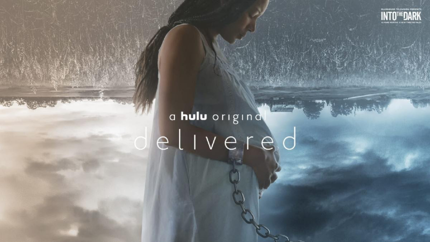 Now Streaming: DELIVERED, Pregnancy As Horror