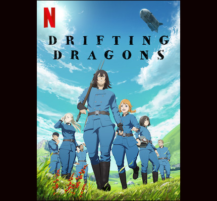 Now Streaming: DRIFTING DRAGONS, Sailing the Sky in Search of Adventures