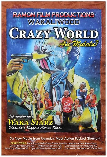 Now On Demand: CRAZY WORLD, Best Movie Ever