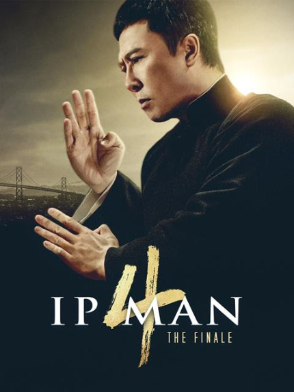 Now Streaming: IP MAN 4: THE FINALE, The Master Teaches Bruce Lee a Thing or Two