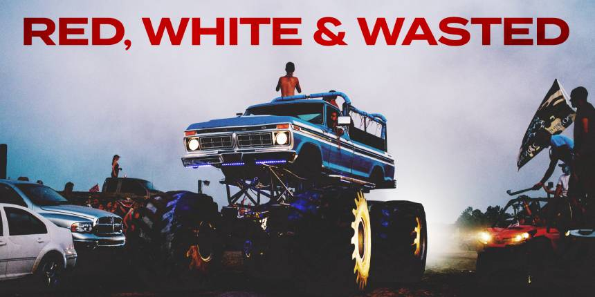 RED WHITE & WASTED Trailer: A Family of Florida Mudders Struggle Against Change
