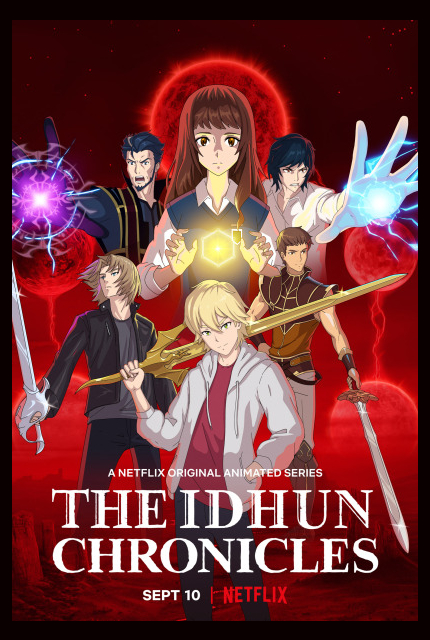 Now Streaming: THE IDHUN CHRONICLES, Nimble Spanish Anime
