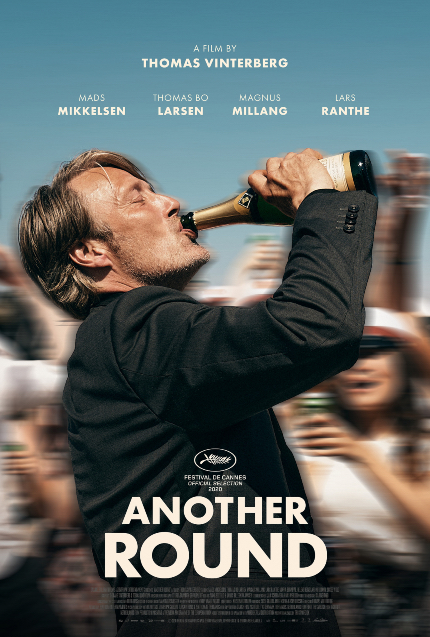 Review: ANOTHER ROUND, Bottoms Up, Says Mads Mikkelsen